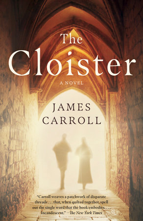 The Cloister by James Carroll