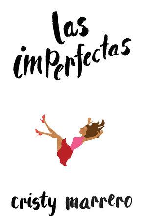 Las imperfectas by Cristy Marrero