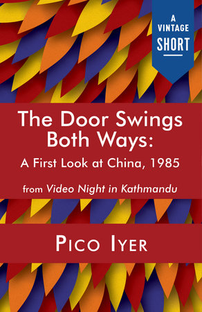 The Door Swings Both Ways by Pico Iyer