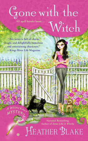 Gone With the Witch by Heather Blake