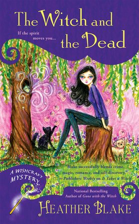 The Witch and the Dead by Heather Blake