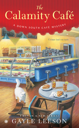 The Calamity Café by Gayle Leeson