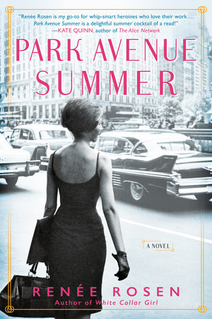 Park Avenue Summer by Renée Rosen