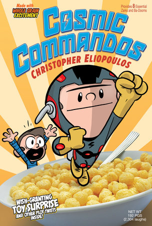 Cosmic Commandos by Christopher Eliopoulos