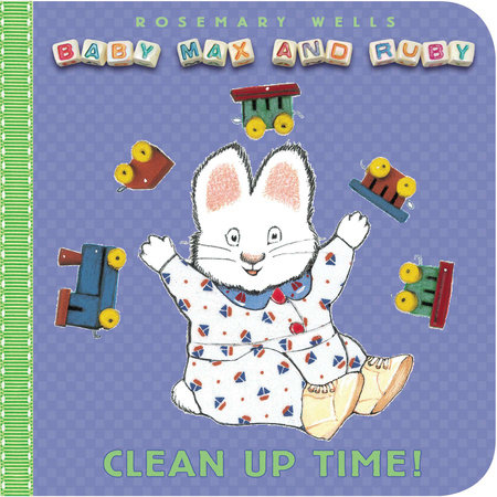 Clean-Up Time by Rosemary Wells