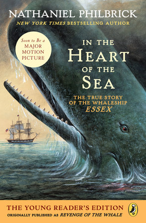 In the Heart of the Sea (Young Readers Edition) by Nathaniel Philbrick