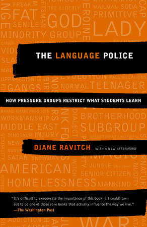 The Language Police by Diane Ravitch