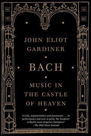 Bach by John Eliot Gardiner