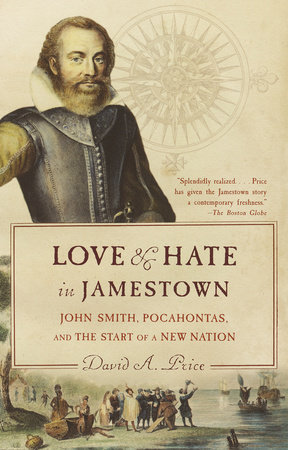 Love and Hate in Jamestown by David A. Price