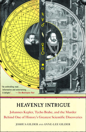 Heavenly Intrigue by Joshua Gilder and Anne-Lee Gilder