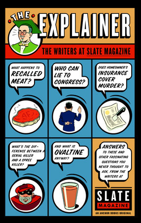 The Explainer by Slate Magazine