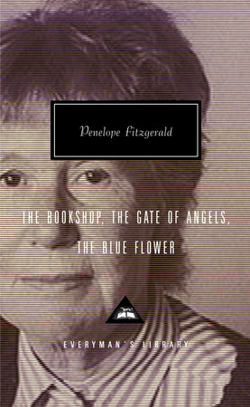 The Bookshop, The Gate of Angels, The Blue Flower by Penelope Fitzgerald