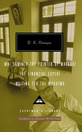 Mr. Sampath-The Printer of Malgudi, The Financial Expert, Waiting for the Mahatma by R. K. Narayan
