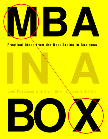 MBA in a Box by Joel Kurtzman, Glenn Rifkind and Victoria Griffith