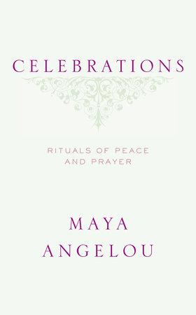 Celebrations by Maya Angelou