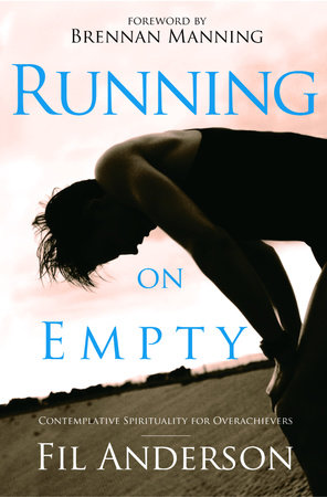 Running on Empty by Fil Anderson