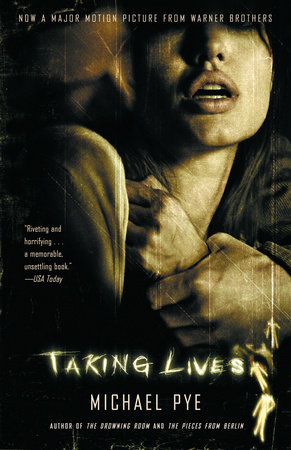 Taking Lives by Michael Pye