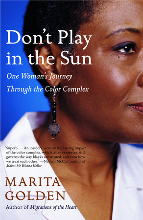 Don't Play in the Sun by Marita Golden