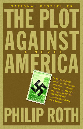 The Plot Against America (Movie Tie-in Edition) by Philip Roth