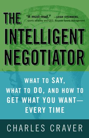 The Intelligent Negotiator by Charles Craver