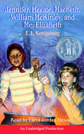 Jennifer, Hecate, Macbeth, William McKinley, and Me, Elizabeth by E. L. Konigsburg
