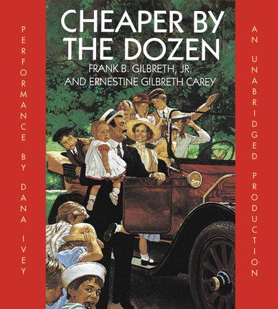 Cheaper By the Dozen by Frank B. Gilbreth