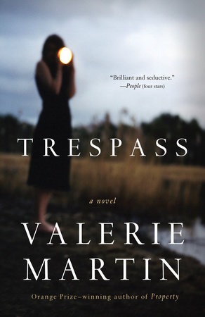 Trespass by Valerie Martin