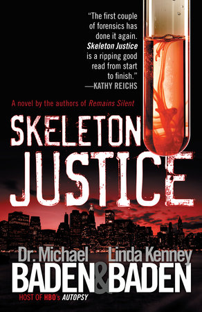 Skeleton Justice by Dr. Michael M. Baden and Linda Kenney