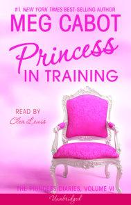The Princess Diaries, Volume VI: Princess in Training