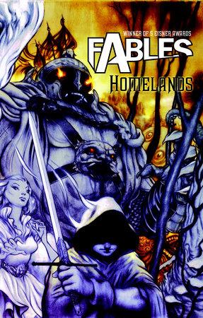 Fables Vol. 6: Homelands by Bill Willingham