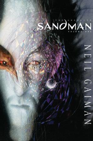 Absolute Sandman Volume One by Neil Gaiman and Sam Kieth