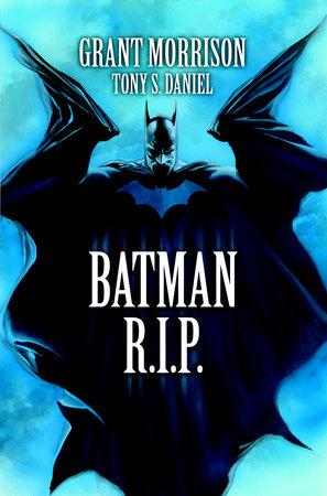 Batman R.I.P. by Grant Morrison