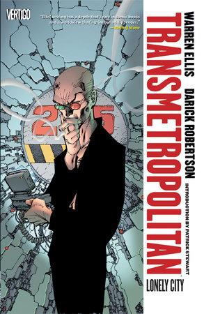 Transmetropolitan Vol. 5: Lonely City (New Edition) by Warren Ellis