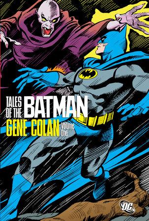 Tales of the Batman - Gene Colan Vol. 1 by Various