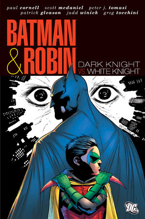 Batman & Robin: Dark Knight Vs. White Knight by Various