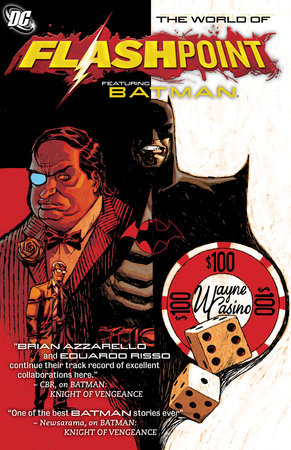 Flashpoint: The World of Flashpoint Featuring Batman by Brian Azzarello