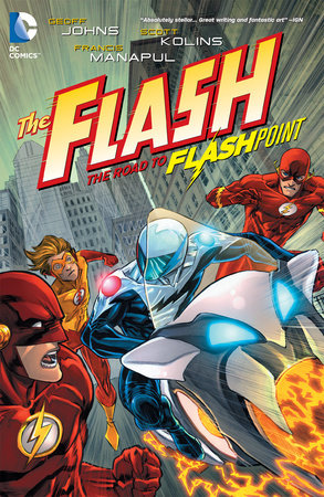 The Flash Vol. 2: The Road to Flashpoint by Geoff Johns