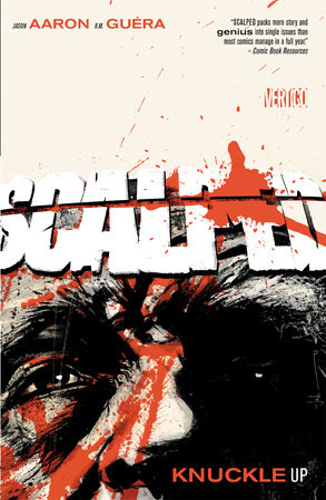 Scalped Vol. 9: Knuckle Up by Jason Aaron