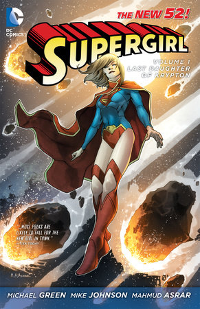 Supergirl Vol. 1: Last Daughter of Krypton (The New 52) by Michael Green and Mike Johnson