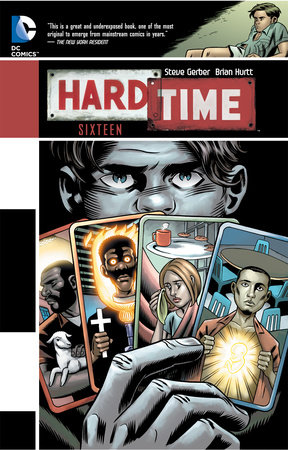 Hard Time: Sixteen by Steve Gerber