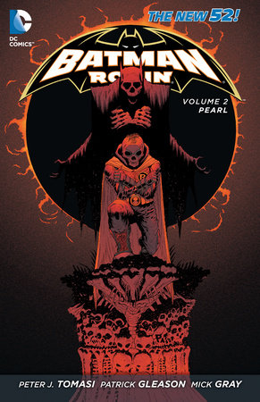Batman and Robin Vol. 2: Pearl (The New 52) by Peter J. Tomasi
