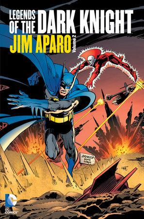 Legends of the Dark Knight: Jim Aparo Vol. 2 by Jim Aparo and Bob Haney