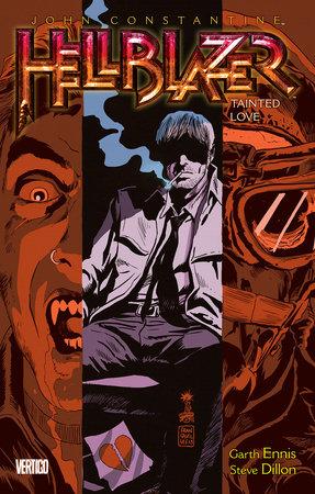 John Constantine, Hellblazer Vol. 7: Tainted Love by Garth Ennis