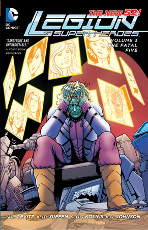Legion of Super-Heroes Vol. 3: The Fatal Five (The New 52) by Paul Levitz