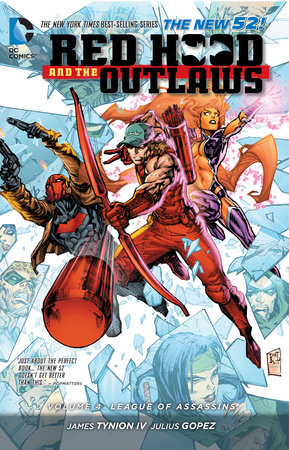 Red Hood and the Outlaws Vol. 4: League of Assassins (The New 52) by James Tynion IV