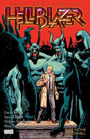 John Constantine, Hellblazer Vol. 8: Rake at the Gates of Hell by Garth Ennis