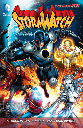 Stormwatch Vol. 4: Reset (The New 52) by Jim Starlin