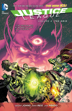 Justice League Vol. 4: The Grid (The New 52) by Geoff Johns