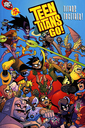 Teen Titans Go!: Titans Together by J. Torres and Mike Norton