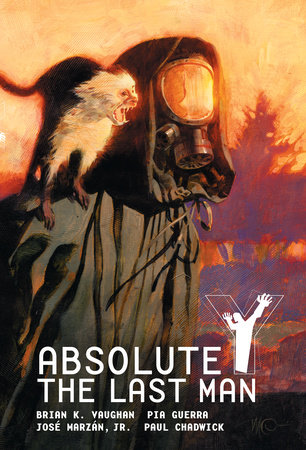 Absolute Y: The Last Man Vol. 1 by Brian K. Vaughan